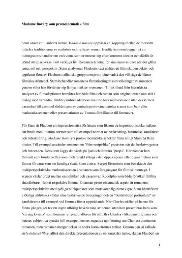 1 Madame Bovary som protocinematisk film Stam anser att Flauberts ...