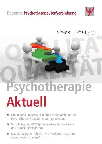 4. Jahrgang | Heft 3 | 2012 Die Behandlungsmöglichkeiten in ... - DPtV