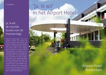 'Ja, ik wil' in het Airport Hotel - Airport Hotel Rotterdam