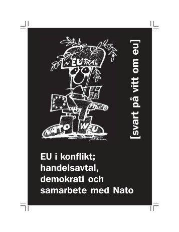 Svartpåvitt om EU_1 2011.pmd - Folkrörelsen Nej till EU