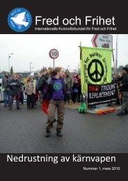 """Fred och Frihet nr 1, 2010 """"Nedrustning av kärnvapen"""" - IKFF"""