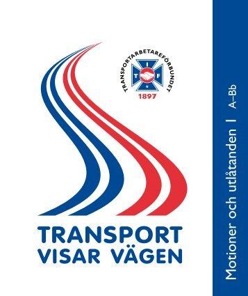 Motioner och utlåtanden A-Bb - Svenska Transportarbetareförbundet