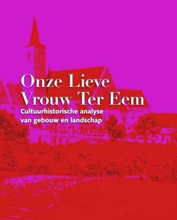 Onze Lieve Vrouw Ter Eem - CRIMSON architectural historians