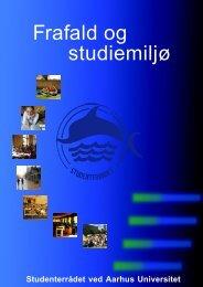 Frafald og studiemiljø - Studenterrådet ved Aarhus Universitet