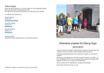 Kirke/skole projekter fra Otterup Sogn 2012-2013
