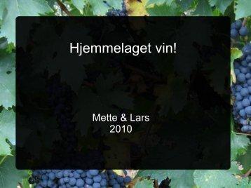 Hjemmelaget vin! - Lars Strand