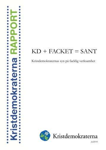 KD + FACKET = SANT - Kristdemokraterna