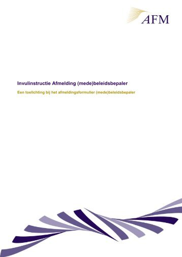 Invulinstructie Afmelding (mede)beleidsbepaler - Digitaal loket - AFM