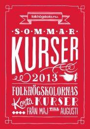 Sommarkurskatalogen 2013 (4 Mb) - Folkhögskola.nu