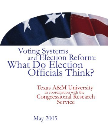 Voting Systems and Election Reform - Bush School of Government ...