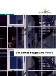Den almene boligsektors fremtid.pdf - Ministeriet for By, Bolig og ...