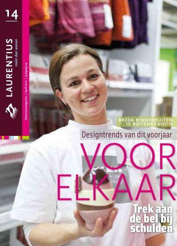 Download hier het magazine april 2010 - Laurentius Wonen, Breda