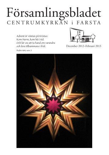 Församlingsbladet vinter 2012/2013 - Centrumkyrkan Farsta