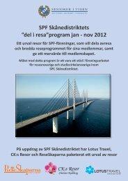 """SPF Skånedistriktets """"del i resa""""program jan - nov 2012"""