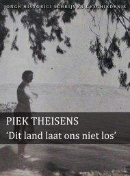 Piek Theisens (pdf) - Jonge Historici Schrijven Geschiedenis