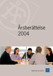 Årsredovisning 2004 (pdf) - AB Ångpanneföreningen