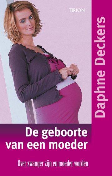 De geboorte van een moeder - Daphne Deckers.pdf - Overspoor