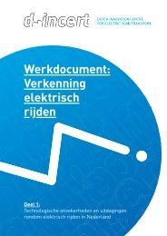 Werkdocument: Verkenning elektrisch rijden - Dutch-INCERT