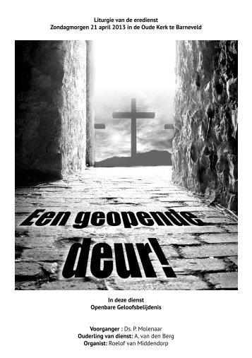 Liturgie van de eredienst Zondagmorgen 21 april 2013 in de Oude ...