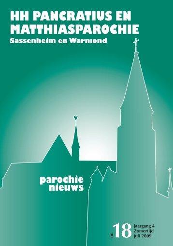 Jaargang 4, nr. 18; juli 2009 - HH Pancratius en Matthiasparochie