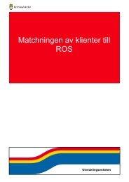 Matchningen av klienter till ROS - Kriminalvården