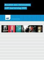 Bouwen aan vertrouwen ABP Jaarverslag 2009 - TurnPages