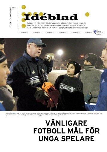 Vänligare fotboll − mål för unga spelare - Tryggare Mänskligare ...