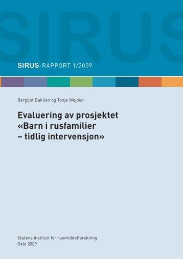 Evaluering av prosjektet «Barn i rusfamilier – tidlig intervensjon»