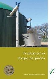 Produktion av biogas på gården - Slf
