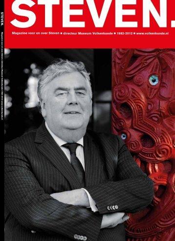 Magazine voor en over Steven directeur Museum Volkenkunde ... - Cit