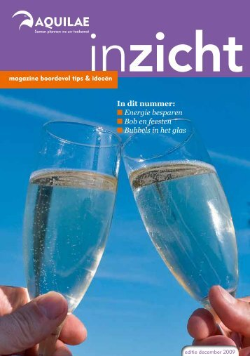 In dit nummer: Energie besparen Bob en feesten Bubbels in het glas