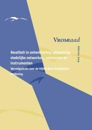 Kwaliteit in ontwikkeling: uitwerking stedelijke netwerken, contouren ...
