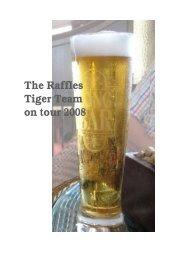 The Raffles Tiger Team on tour 2008 - aspe