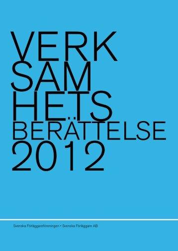 Verksamhetsberättelse 2012 - Svenska Förläggareföreningen