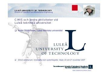 C-MIS och andra aktiviteter vid Luleå tekniska universitet