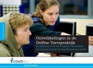 TU Delft - Ontwikkelingen in de Delftse Toetspraktijk - CAN