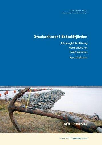 Stockankaret i Brändöfjärden 2010:5 - Statens maritima museer