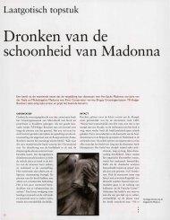 Dronken van de schoonheid van Madonna