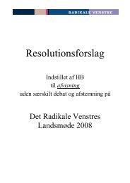 Resolutionsforslag - Radikale Venstre