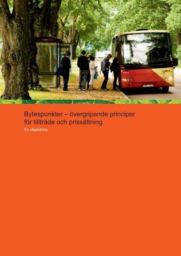 Bytespunkter – övergripande principer för tillträde och prissättning