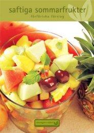 Njut av sommarens frukter