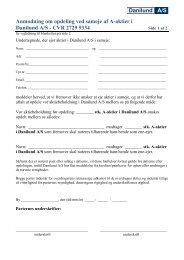 Danilund A/S . Anmodning om opdeling ved sameje af A-aktier i ...