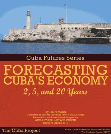 Forecasting Cuba's Economy - The Cuba Project