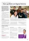 – Vi vann striden om lägsta lönerna - IF Metall - Page 5