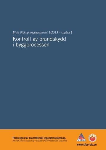 BIV 2013-1 - Kontroll av brandskydd i byggprocessen.pdf