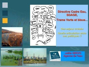 Directive Cadre Eau, SDAGE, Trame Verte et bleue... - Agence ...