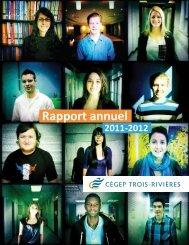 Rapport annuel 2011-2012 - Cégep de Trois-Rivières