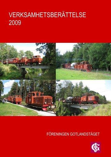 VERKSAMHETSBERÄTTELSE 2009 - Föreningen Gotlandståget