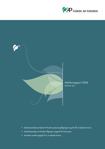 Halvårsrapport 2006 - Fjärde AP-fonden