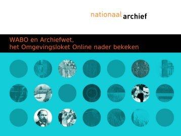 WABO en archiefwet, het omgevingsloket nader bekeken